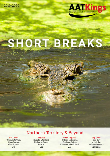Short Breaks - Northern Territory & Beyond 2019/20 Brochure
